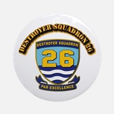 Destroyer Squadron 26 - With Text Ornament (Round)