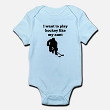 I Want To Play Hockey Like My Aunt Body Suit