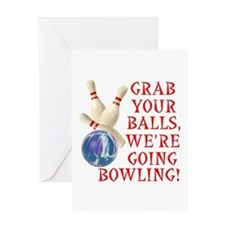 Grab Your Balls Bowling Greeting Card