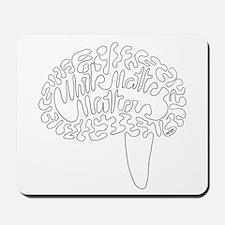 White Matter Matters Mousepad