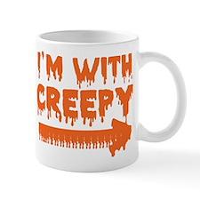 I'm With Creepy -> Mug