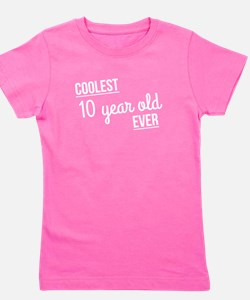 Coolest 10 Year Old Ever Girl's Tee