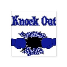 Knock Out Transverse Myelitis blue.png Square Stic