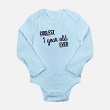 Coolest 1 Year Old Ever Body Suit