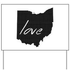 Love Ohio Yard Sign