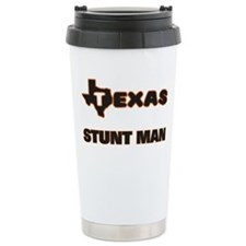 Texas Stunt Man Travel Mug
