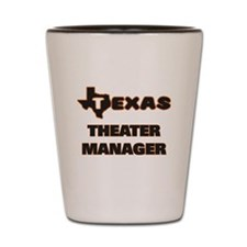 Texas Theater Manager Shot Glass