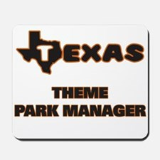 Texas Theme Park Manager Mousepad