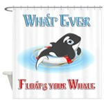 What Ever Floats Your Whale Shower Curtain