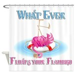 What Ever Floats Your Flamingo Shower Curtain