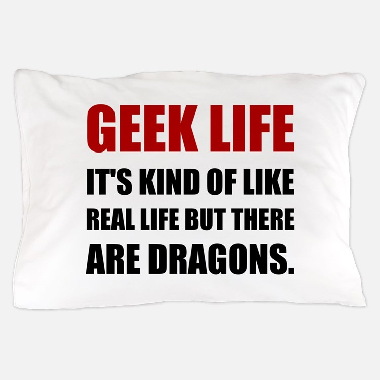 Geek Life Dragons Pillow Case