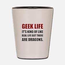 Geek Life Dragons Shot Glass