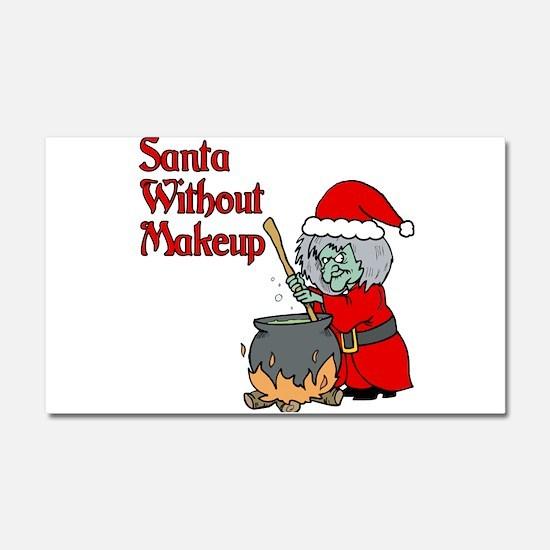 Santa Won't Be Coming Car Magnet 20 x 12