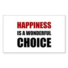 Happiness Wonderful Choice Decal