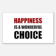 Happiness Wonderful Choice Decal