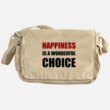 Happiness Wonderful Choice Messenger Bag
