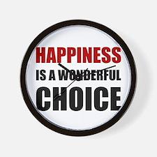 Happiness Wonderful Choice Wall Clock