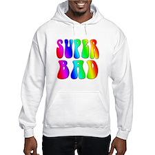 Super bad Hoodie