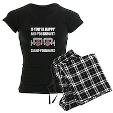 Happy Clamp Your Hams Pajamas