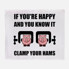 Happy Clamp Your Hams Throw Blanket