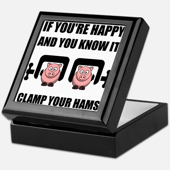 Happy Clamp Your Hams Keepsake Box