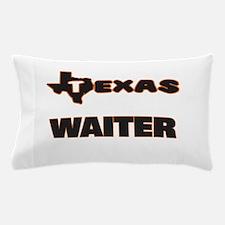 Texas Waiter Pillow Case
