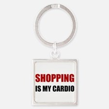 Shopping Is My Cardio Keychains