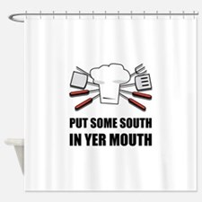 South In Yer Mouth Shower Curtain