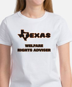 Texas Welfare Rights Adviser T-Shirt
