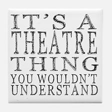 Unique Theatre Tile Coaster