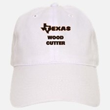 Texas Wood Cutter Baseball Baseball Cap