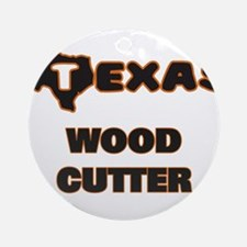 Texas Wood Cutter Ornament (Round)