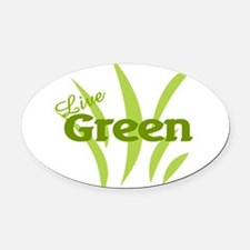 Live Green Oval Car Magnet