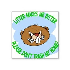 "bitter Litter beaver Square Sticker 3"" x 3"""