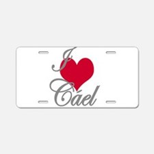 I love (heart) Cael Aluminum License Plate