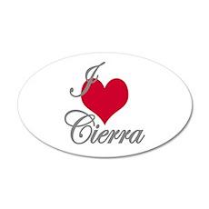 I love (heart) Cierra Wall Decal