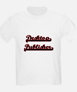 Desktop Publisher Classic Job Design T-Shirt