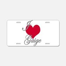 I love (heart) Gaige Aluminum License Plate