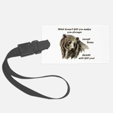 Funny Motivational Be Strong Bear art Luggage Tag
