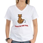 Talk To The Tail Women's V-Neck T-Shirt