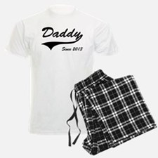 Daddy Since 2013 Pajamas