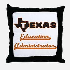 Texas Education Administrator Throw Pillow