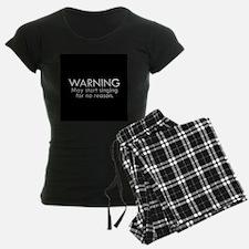Warning: May start singing f pajamas