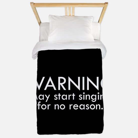 Warning: May start singing for no reaso Twin Duvet