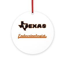 Texas Endocrinologist Ornament (Round)