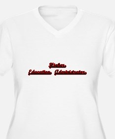 Higher Education Administrator C Plus Size T-Shirt