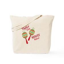 Money Maker Tote Bag