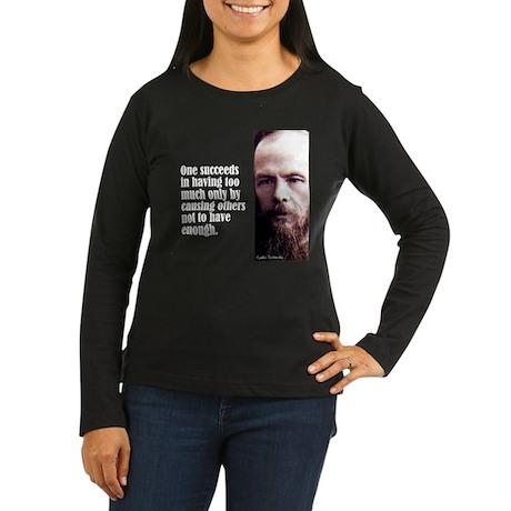 """Dostoevsky """"Succeeds"""" Women's Long Sleeve Dark T-S"""