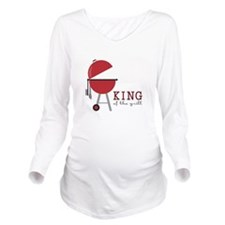 King of the grill Long Sleeve Maternity T-Shirt