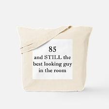 85 still best looking 1C Tote Bag